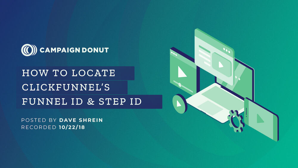 Campaign Donut YouTube Thumbnail — How to Locate Clickfunnels Funnel ID & Step ID