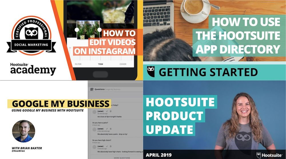 Collage of four Hootsuite thumbnails taken from YouTube videos — How to Edit Videos On Instagram, How to Use the Hootsuite App Director, Google MY Business Using Google My Business with Hootsuite, Hootsuite Product Update