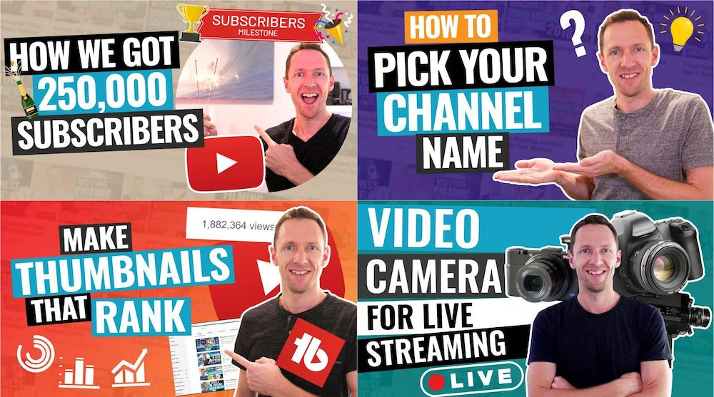 Collage of four Justin Brown thumbnails taken from YouTube videos — How we got 250,000 subscribers, how to pick your channel name, make thumbnails that rank, video camera for live streaming