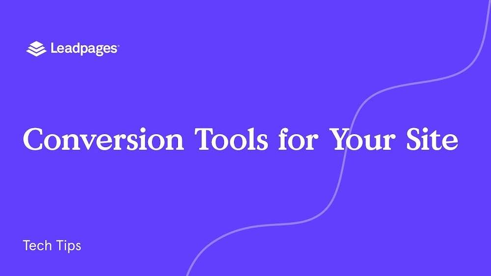 Leadpages YouTube Thumbnail for how to videos: Conversion tools for your site, tech tips.