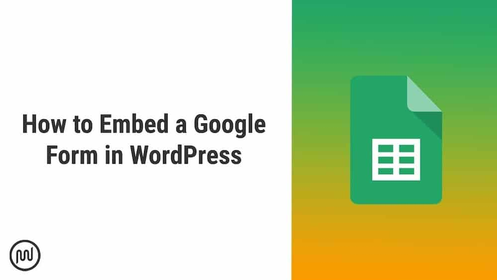 WPMU Dev YouTube Thumbnail — how to Embed a Google Form in WordPress