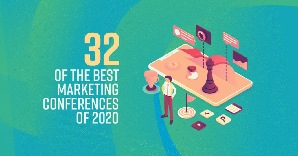 32 of the best marketing conferences of 2020